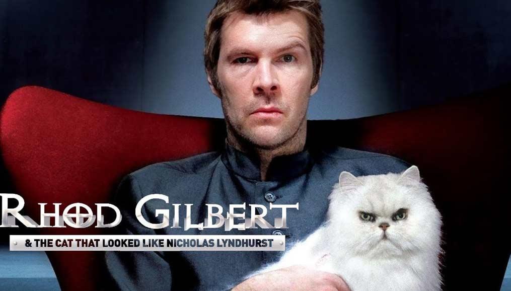Rhod Gilbert & The Cat That Looked Like Nicholas Lyndhurst