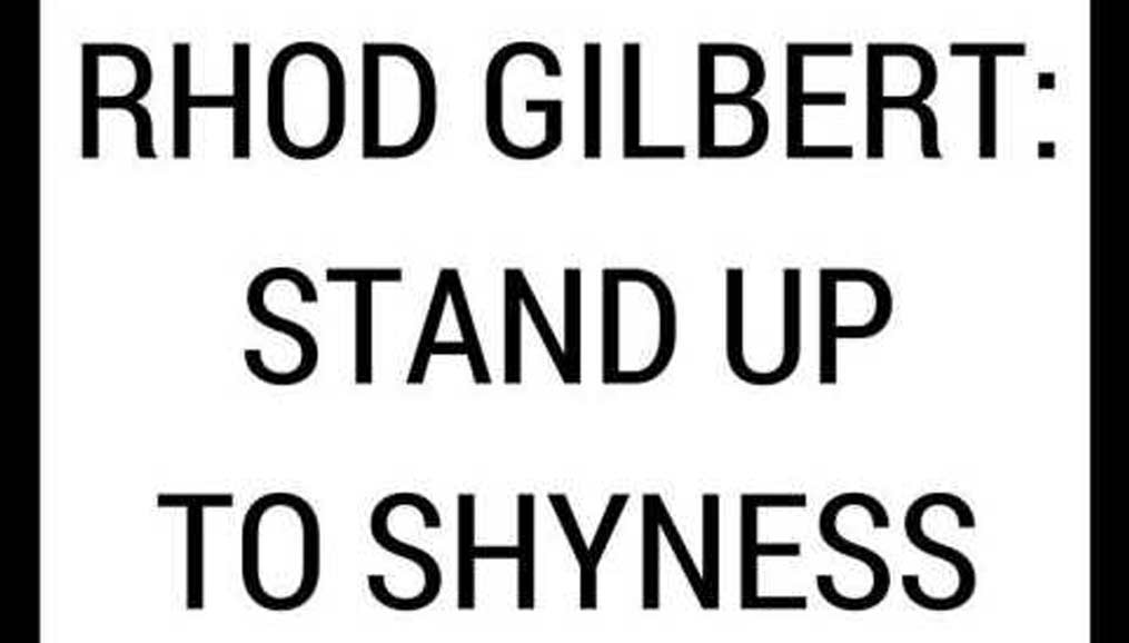 Rhod Gilbert Stand up to Shyness text