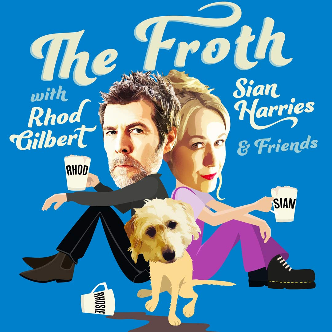 The Froth podcast cover- illustration of Rhod Sian and Rhosie the dog